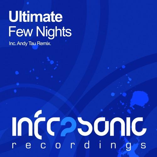 Ultimate - Few Nights (Original Mix)
