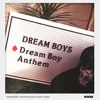 DREAM BOYS - Dream Boy Anthem muzi9uest Remix[FREE DOWNLOAD]