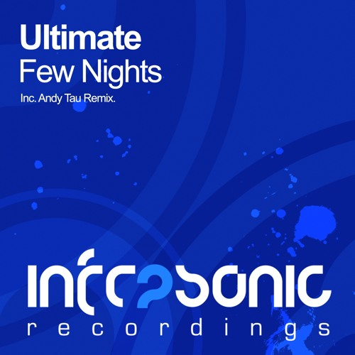 Ultimate - Few Nights (Andy Tau Remix)