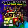 Katchafire - On The Road Again [Best So Far 2013]