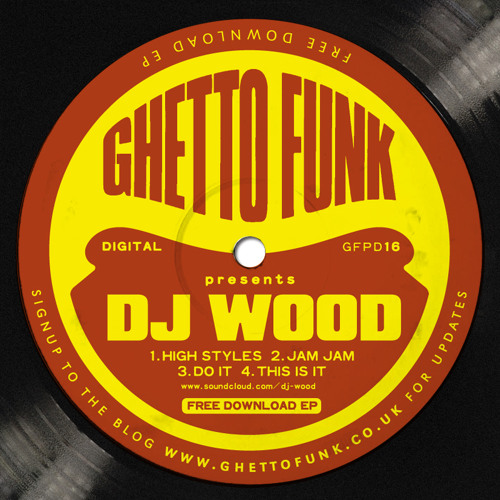 DJ Wood - This is it