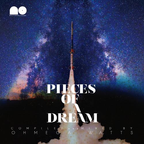 Ohmega Watts - Pieces of a Dream (Mixtape)
