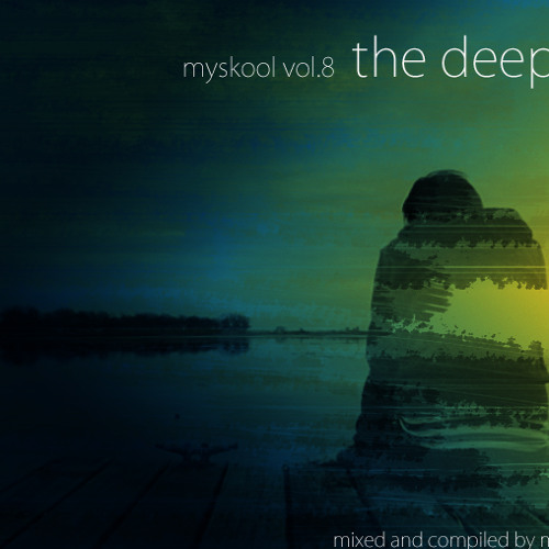 Myskool Vol.8 The Deep by mick 78 (reupload)