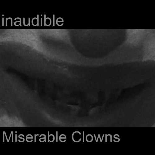 Miserable Clowns EP (free download)