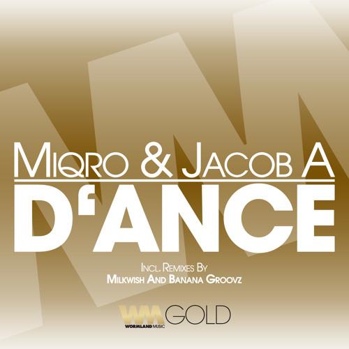 Miqro & Jacob A - D'ance (Deep Mix)
