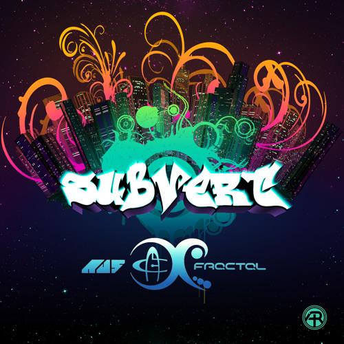 Au5 & Fractal - Subvert (Singularity Remix)