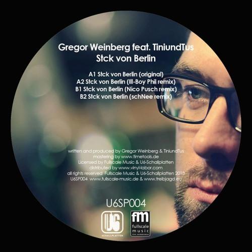 Gregor Weinberg - Stck von Berlin ( schNee - remix ) snippet