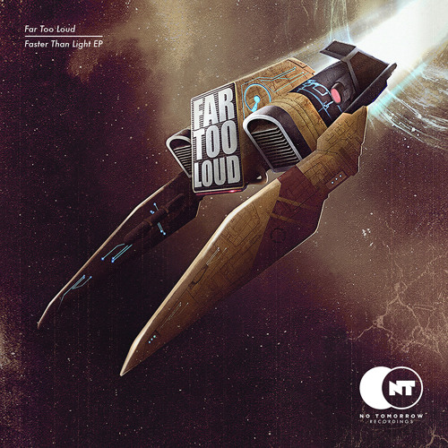 Far Too Loud - Faster Than Light