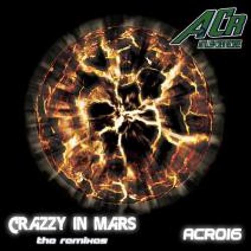 The Trooper & Nelson Esteves - Crazzy In Mars (Mooner GL remix) ACR016