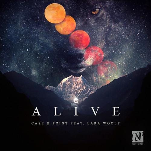 Case & Point - Alive feat. Lara Woolf [FREE DOWNLOAD]