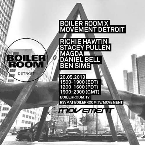 Daniel Bell 60 Minute Mix Boiler Room x Movement