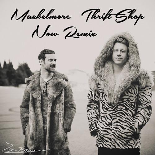 Macklemore - Thrift Shop (Now Remix)
