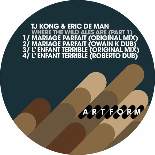 TJ Kong & Eric De Man - L'enfant Terrible (Roberto Dub) - Artform Records