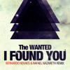 The Wanted - I Found You (Bernardo Novaes & Rafael Nazareth Remix)