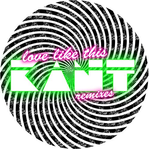 Kant - Love Like This (Black Birdz Remix) Preview