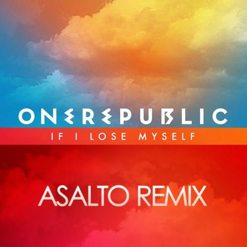 OneRepublic - If I Lose Myself (Asalto Bootleg) [FREE DOWNLOAD]