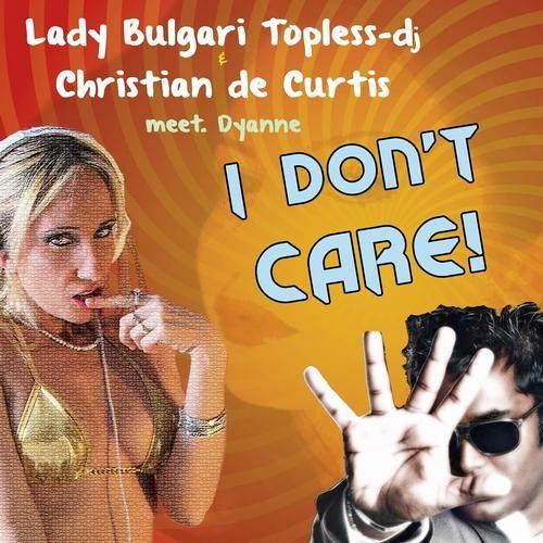 Christian De Curtis & Lady Bulgari Meet. Dyanne - I Don't Care