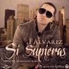 098 - J Alvarez - Si Supieras (DjMaykol)