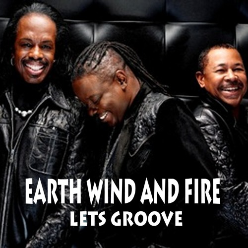 Earth Wind & Fire, Lets Groove - With a Twist  - nebottoben