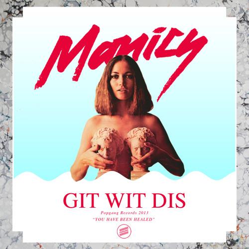Manics - Git Wit Dis (original mix)