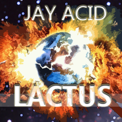 JAY ACID - Lactus | FREE DOWNLOAD @ FACEBOOK