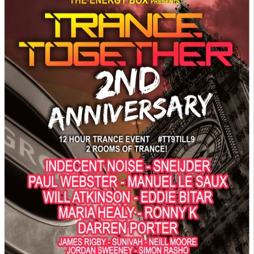 Sneijder Live @ Trance Together 2nd Anniversary, London