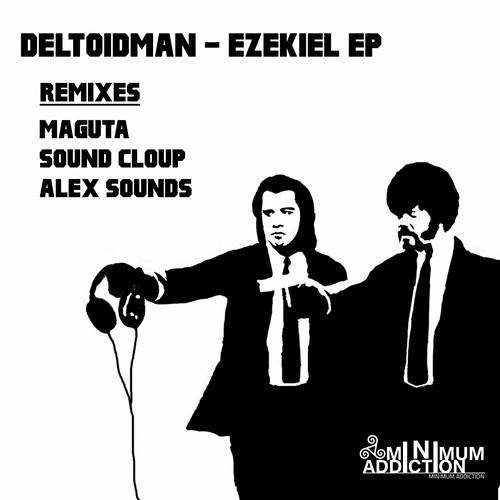 Deltoidman - Ezekiel (Sound Cloup Remix) [MNA021]