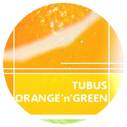 Tubus - Orange'n'Green (available on Bandcamp)