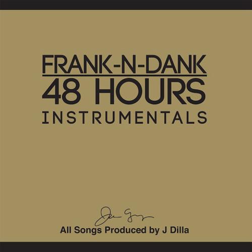 "Frank N Dank - 48Hrs - ""Marijuana"" Prod by J Dilla (Instrumental)"