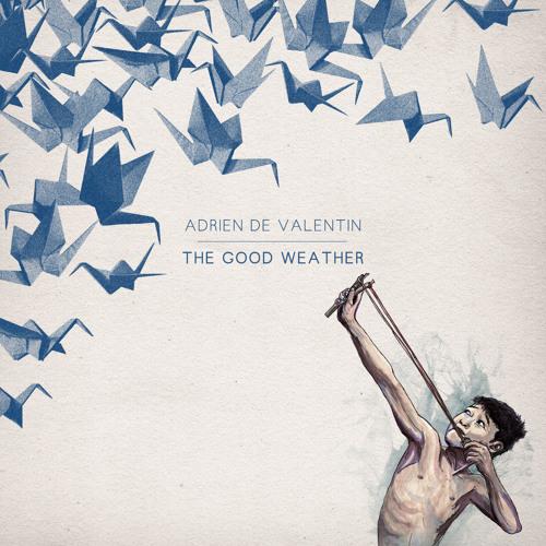 Adrien De Valentin Δ Your Waves
