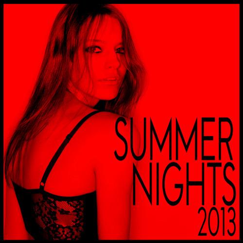 SUMMER NIGHTS 2013