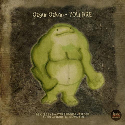 Ozgur Ozkan - You are (Original Mix) [BCSA]