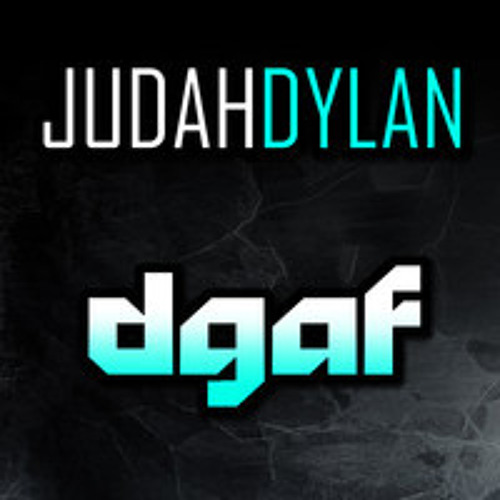 DGAF by Judah Dylan