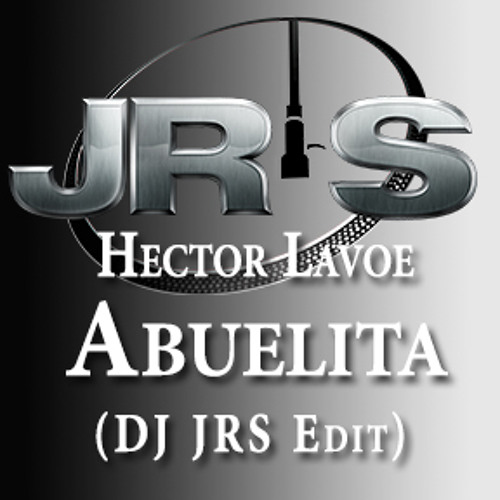 Hector Lavoe - Abuelita  (DJ JRS Edit)