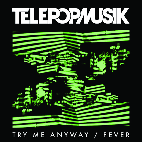 Try Me Anyway - Dirty Channels rmx