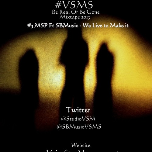 MSP Ft SBMusic - We live to make it (composer by 5starbeatz.com)