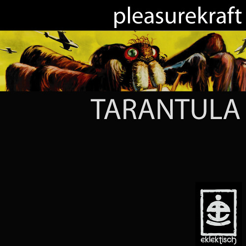 Pleasurekraft - Tarantula (Q.U.A.K.E Remix) FREE DOWNLOAD