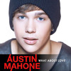 Austin Mahone - What About Love (full studio version)