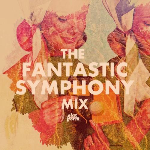 The Fantastic Symphony Mix (March 2010)
