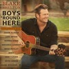 Blake Shelton - Boys Round Here [Celebrity Mix]