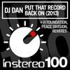 DJ Dan - Put That Record Back On (DJ Dan 2013 remix)