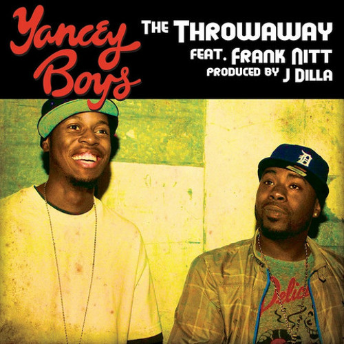 """Yancey Boys - """"The Throwaway"""" (feat. Frank Nitt)"""