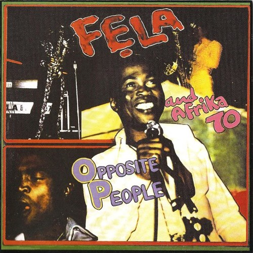 Fela - Opposite People (bosq rework)