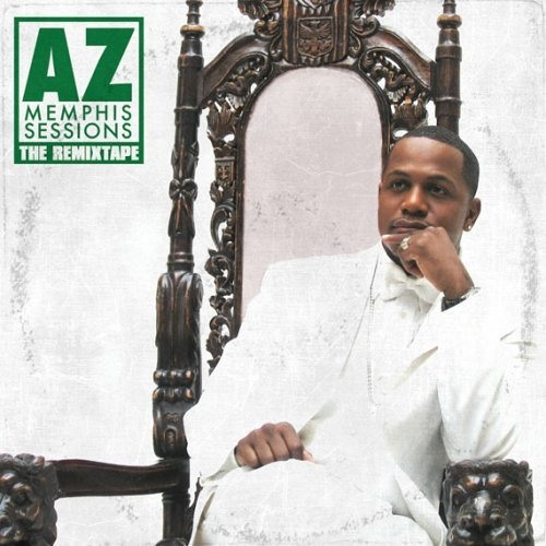 AZ - Memphis Sessions (Re-Mixtape) 2007