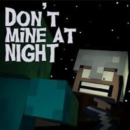 Don't Mine at Night - A Minecraft Parody