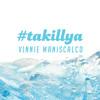 TaKillYa - Vinnie Maniscalco