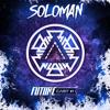 Future Cast 001 - DJ Soloman