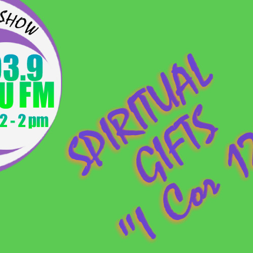 SPIRITUAL GIFTINGS INTER 4 - THE GRACE EXPERIENCE SHOW - 31st MAY 2013