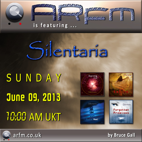 Silentaria on ARfm Radio - June 06, 2013