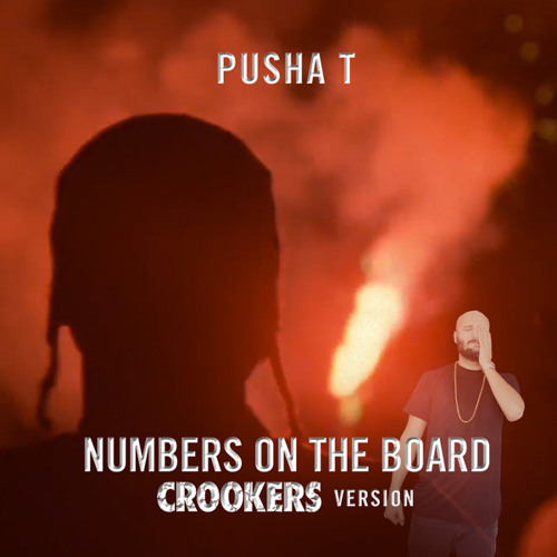 Pusha T - Numbers On The Board (Crookers VIP version)